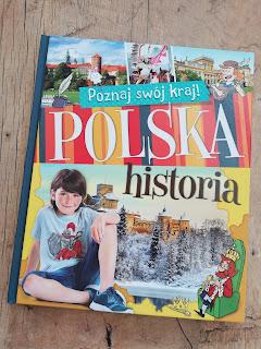 Polska historia, recenzja na blogu atrakcyjne wakacje z dzieckiem