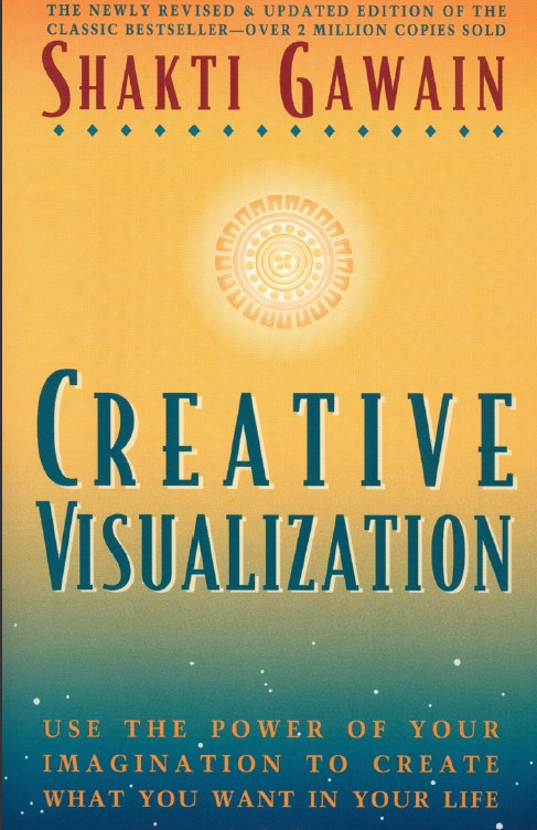 Creative visualisation shakti gawain