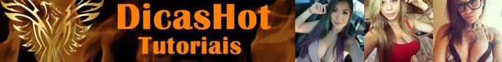 DicasHot - Tutoriais, dicas, entretenimento, variedades, novidades, etc.