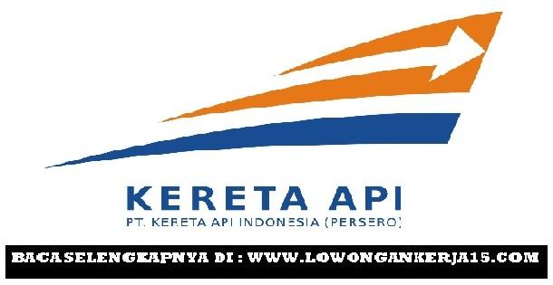 Lowongan Kerja BUMN PT Kereta Api Indonesia (Persero) Tingkat SMA Sederajat