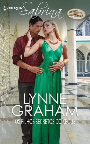 Os filhos secretos do xeque - Lynne Graham