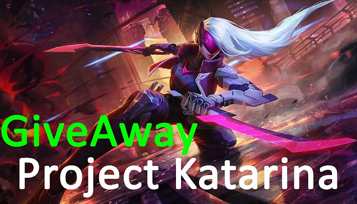 PROJECT Katarina - GiveAway - League of Legends | LoL