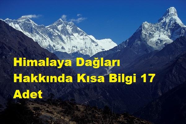 Himalaya Dağları Hakkında Kısa Bilgi 17 Adet
