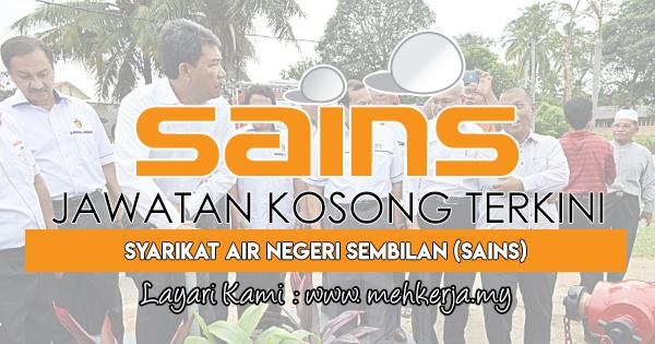 Jawatan Kosong Terkini 2017 di Syarikat Air Negeri Sembilan (SAINS)
