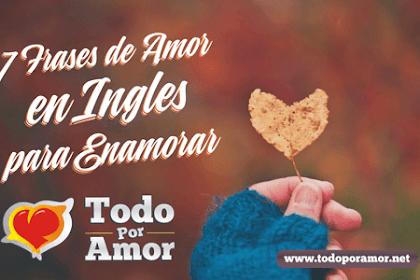 Frases De Amor Cortas En Ingles Con Traduccion