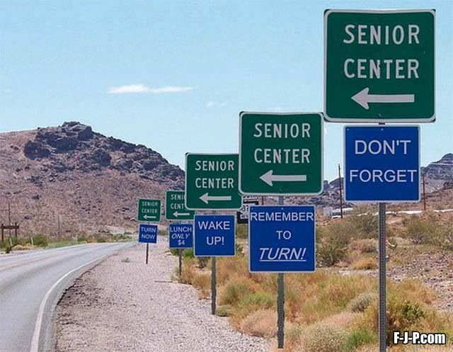 Senior Center: don't forget remember to turn wake up lunch only turn now