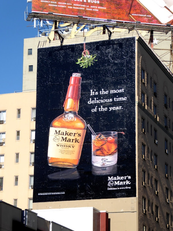 Makers Mark most delicious time of the year billboard