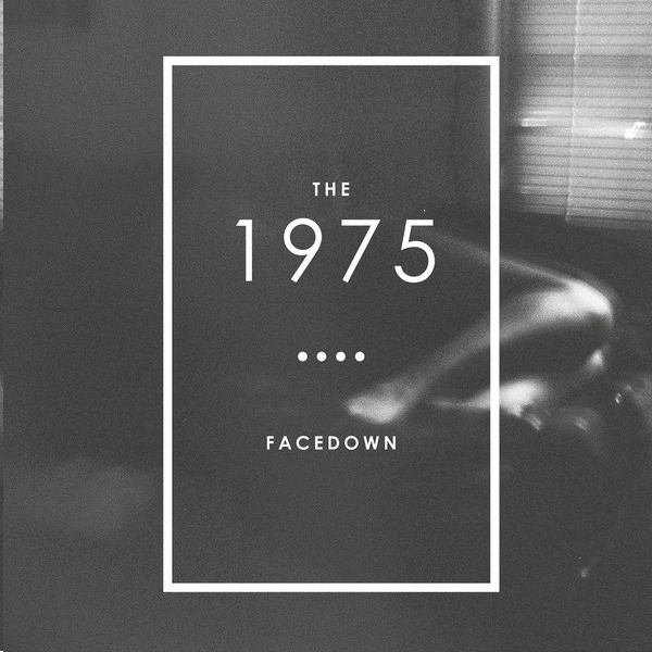 The 1975 - Facedown - EP Cover