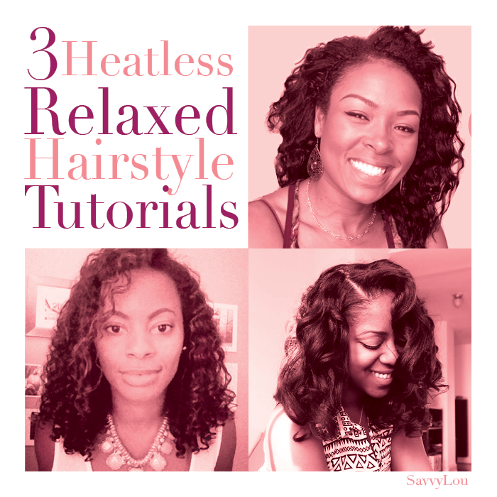 no heat styles for relaxed hair savvy lou 3 heatless relaxed hairstyle tutorials 2624