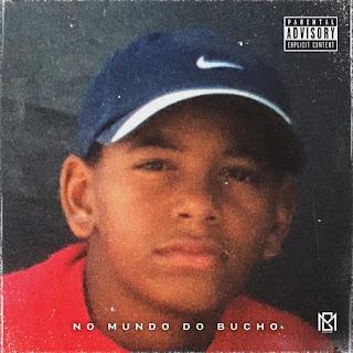 GM (Zona 5) - No Mundo Do Bucho EP