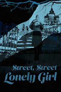 Sweet, Sweet Lonely Girl Poster