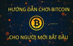 Hướng dẫn cách chơi tiền ảo Bitcoin an toàn hạn chế rủi ro