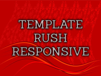 Template Terbaru 2017 Rush Blogger Seo Responsive Download Gratis