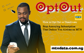 How to Opt Out or Deactivate | Stop Annoying Subscription That Deduct You Airtime on MTN