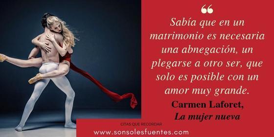 Carmen Laforet citas sobre el matrimonio