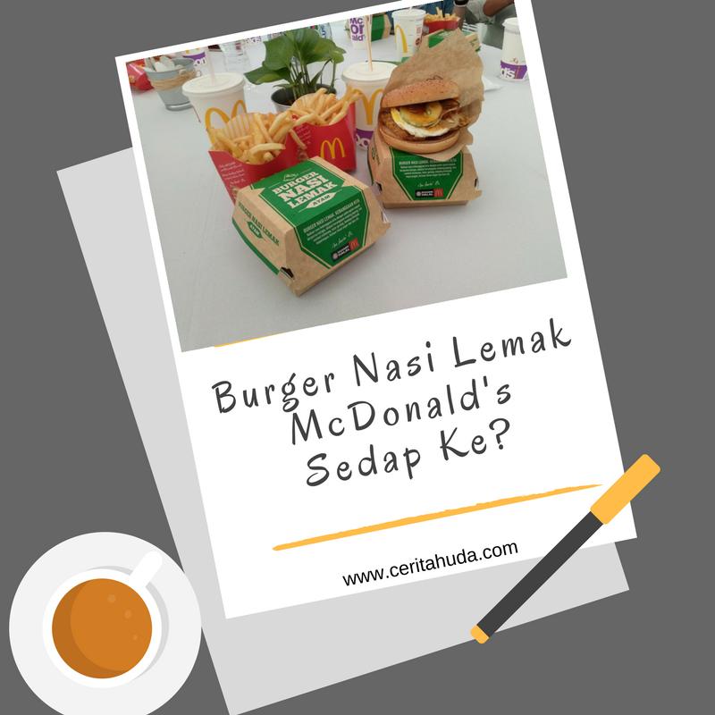 Burger Nasi Lemak McDonald's Sedap Ke?