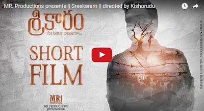 Sreekaram, MR.Productions Sreekaram, Sreekaram Short Film