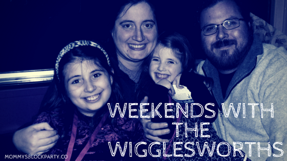 Weekends with the Wigglesworths- It's Play Time!