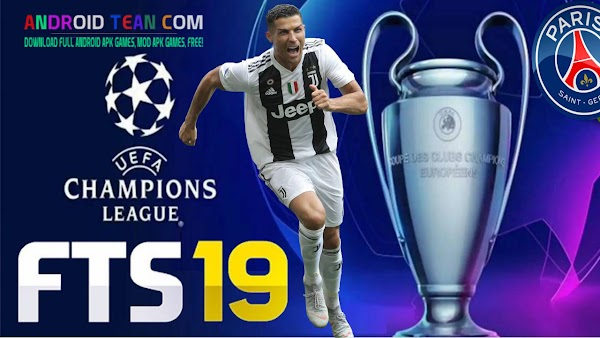 FTS 19 UCL Mod Best Graphics Offline For Android