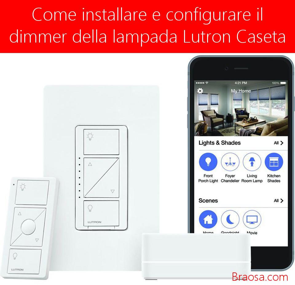 Lutron-Caseta-Come-installarlo-configurarlo