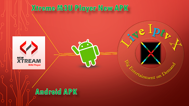 Xtreme M3U Player New APK