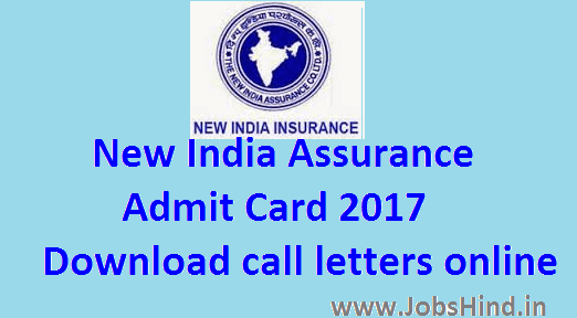 New India Assurance Admit Card 2017