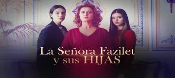 Ver La Señora Fazilet y sus Hijas Capitulo 137 Miercoles 22 de Agosto del 2018