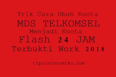 tips Mengubah Kuota MDS Telkomsel Jadi 24 Jam Work 2018