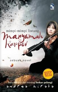Sinopsis Novel Maryamah Karpov Karya Andrea Hirata (Mimpi-mimpi Lintang)