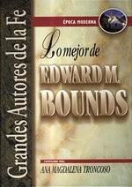 Lo mejor de E.M. Bounds