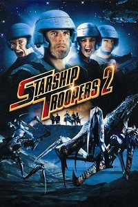 Watch Starship Troopers 2: Hero of the Federation Online Free in HD
