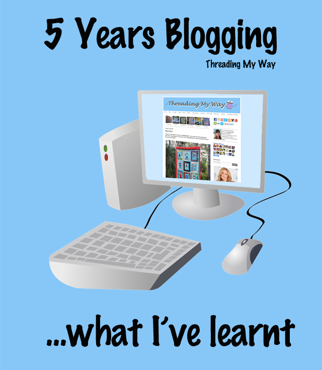 What I've learnt in five years of blogging ~ Threading My Way