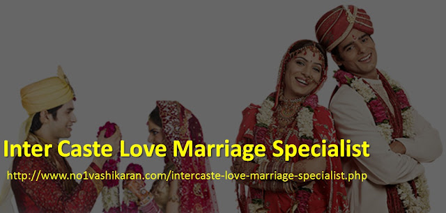 Inter Caste Love Marriage Specialist