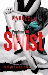 [ZAPOWIEDŹ] Karuzela - Paulina Świst