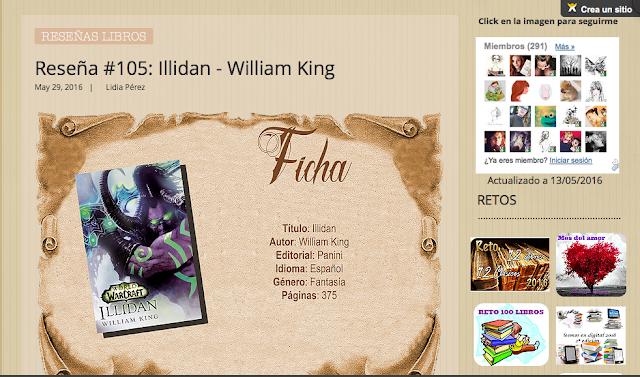 http://yerathel41.wix.com/agarratevienenlibros#!Rese%C3%B1a-105-Illidan-William-King/ulspz/574b140d0cf21e876ca832bd