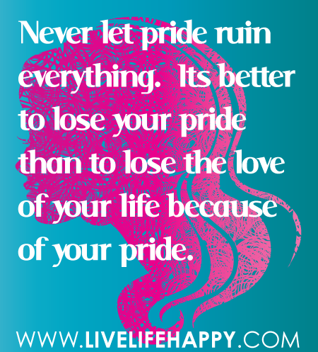Funny Pictures Gallery Pride Quotes Pride Quote Pride Quotes And