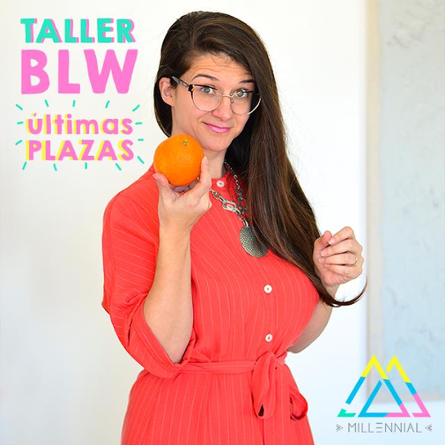 Taller BLW ultimas plazas