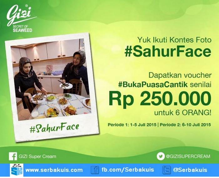 Kontes Foto Sahur Face Berhadiah Voucher Buka Puasa Cantik 3 Juta