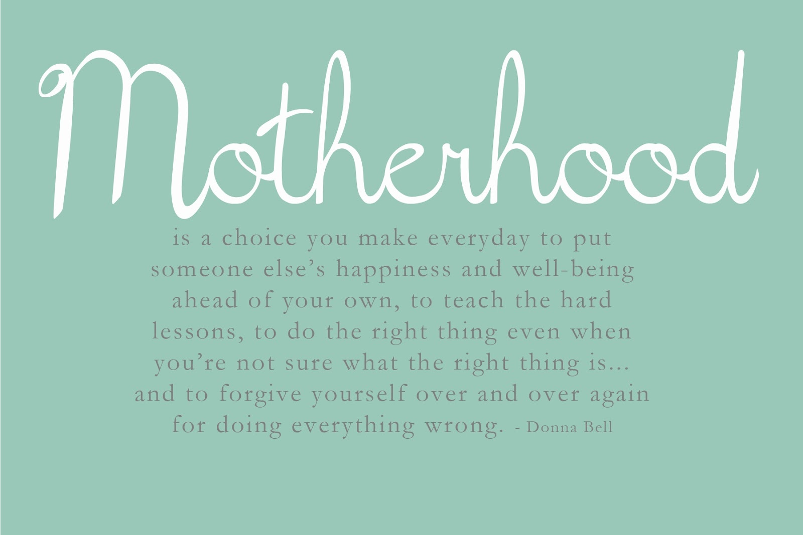 Mom Quotes: Being A Mother Means Quotes. QuotesGram