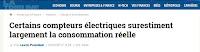 http://www.latribune.fr/entreprises-finance/industrie/energie-environnement/certains-compteurs-electriques-surestiment-largement-la-consommation-reelle-654664.html