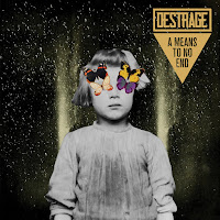 "Destrage - ""A Means To No End"""