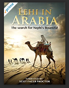 Lehi in Arabia video: Book of Mormon evidences from Arabia