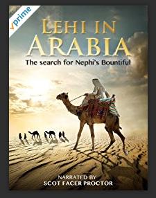 Lehi in Arabia video: Book of Mormon evidences from Arabia