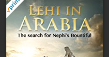 Fabulous Gift for Book of Mormon Fans: Watch Lehi in Arabia for Free