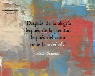 Frase del poema soledades de Mario Benedetti