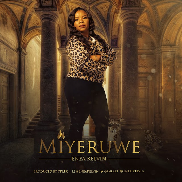 DOWNLOAD MP3: Enea Kelvin – Miyeruwe | @EneaA9
