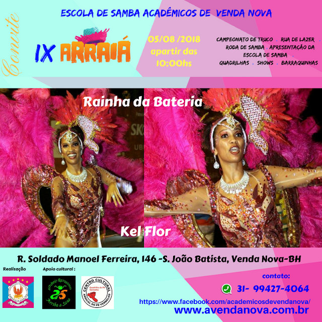 O São João ainda não acabou em Belo Horizonte, IX Arraial da Escola de Samba Acadêmicos de Venda Nova