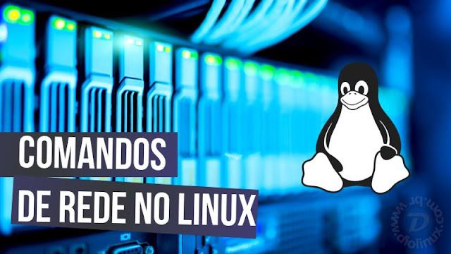 Comandos de rede no Linux