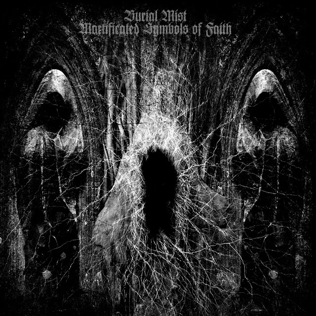 burial mist mortificated symbols of faith black metal russie