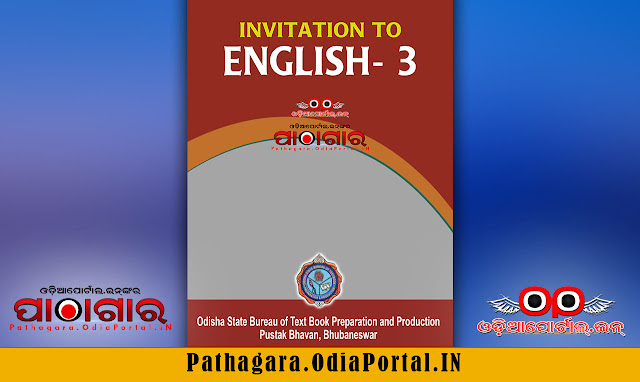 Download Invitation to English - III (Steps to Writing) Text Book of +2 1st Year (Arts, Science, Commerce and Vocational streams), published by Odisha State Bureau of Text book Preparation and Production, BBSR, This book is approved by Council of Higher Secondary Education, Odisha.